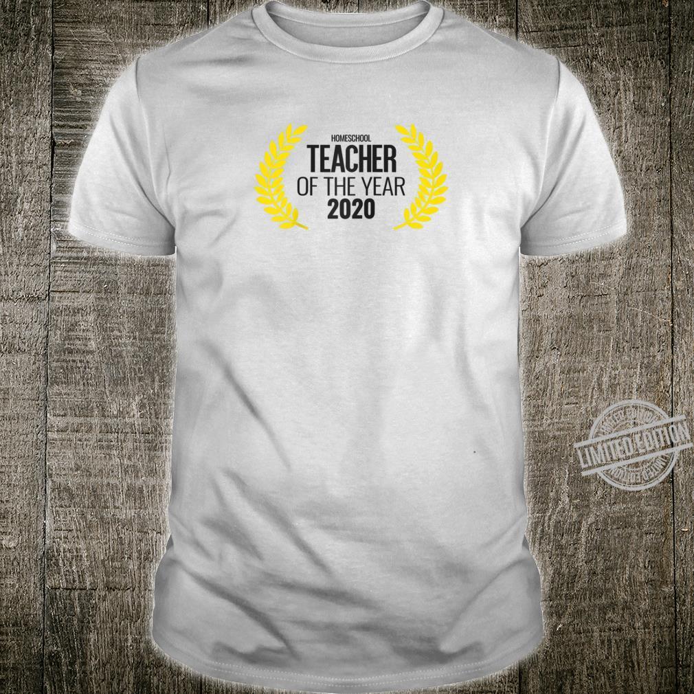 HomeSchool Teacher of the year Design Shirt