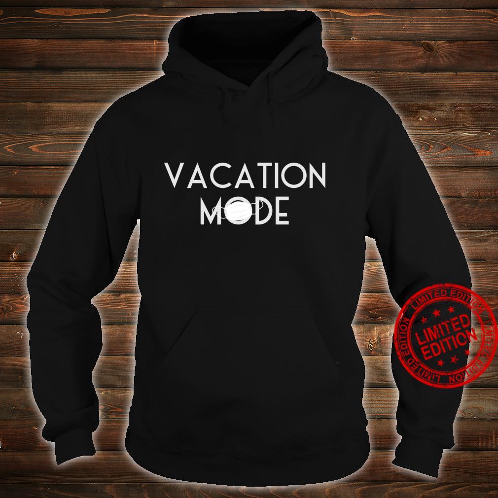 Matching Vacation Mode 2020 Family theme park match Shirt hoodie