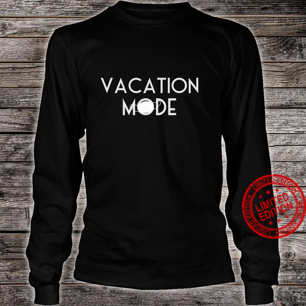 Matching Vacation Mode 2020 Family theme park match Shirt long sleeved