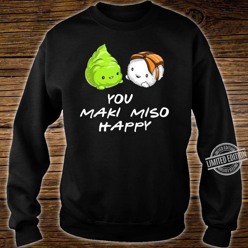 Sushi You Maki Miso Happy Kawaii Japan Shirt sweater