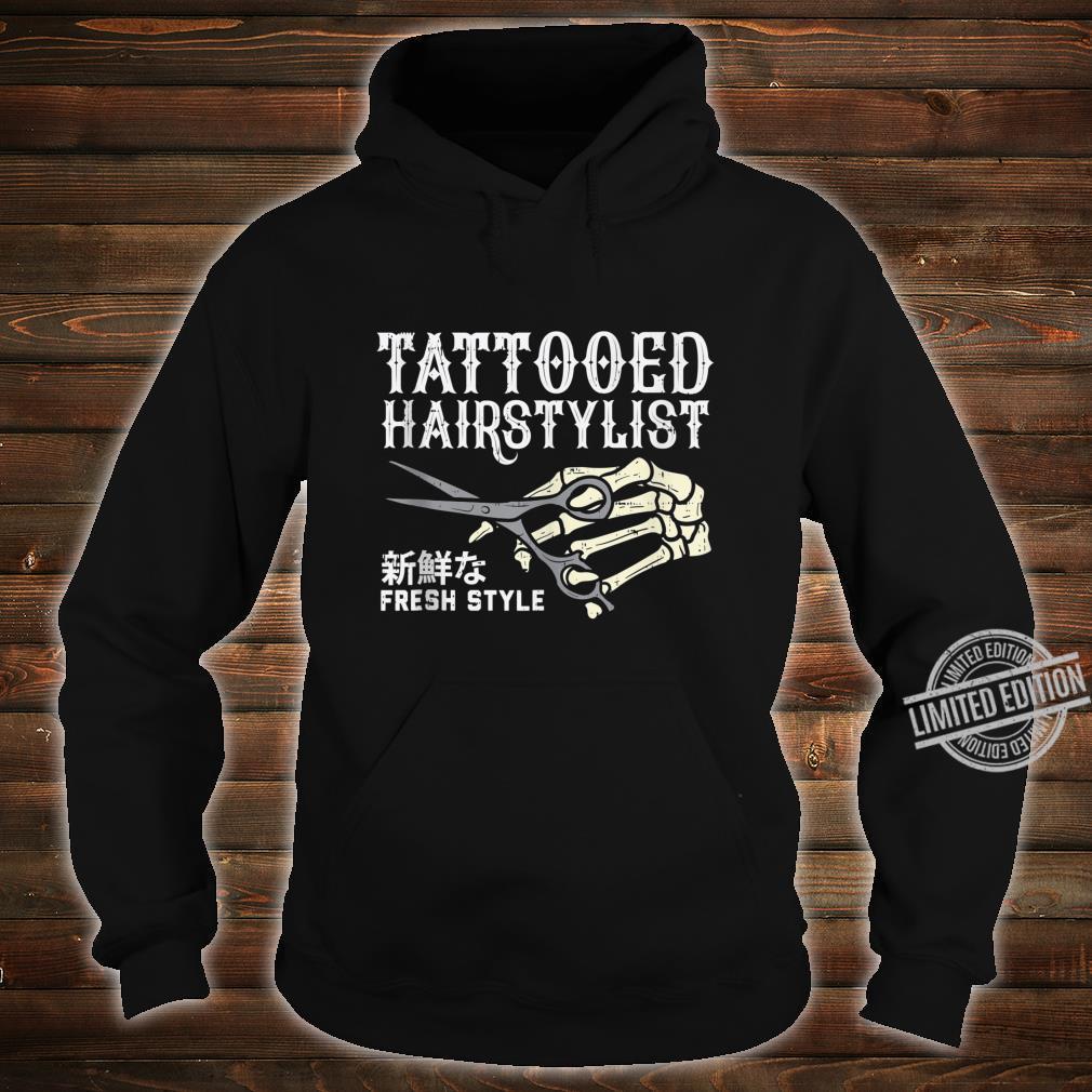 Tattooed Hair Stylist Skeleton Hand Hairdresser Barber Shirt hoodie