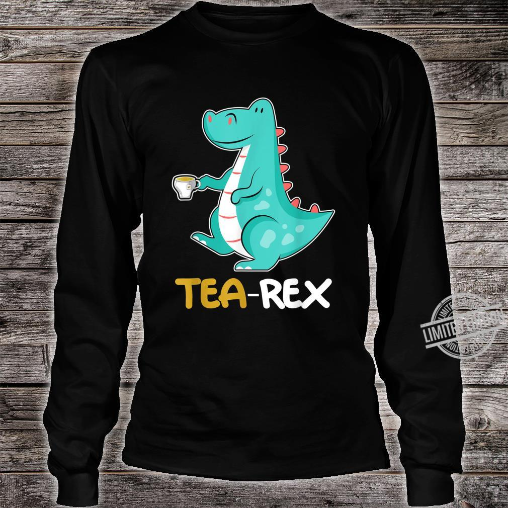 Tea RexRex Dino und Dinosaurier TRex Shirt long sleeved