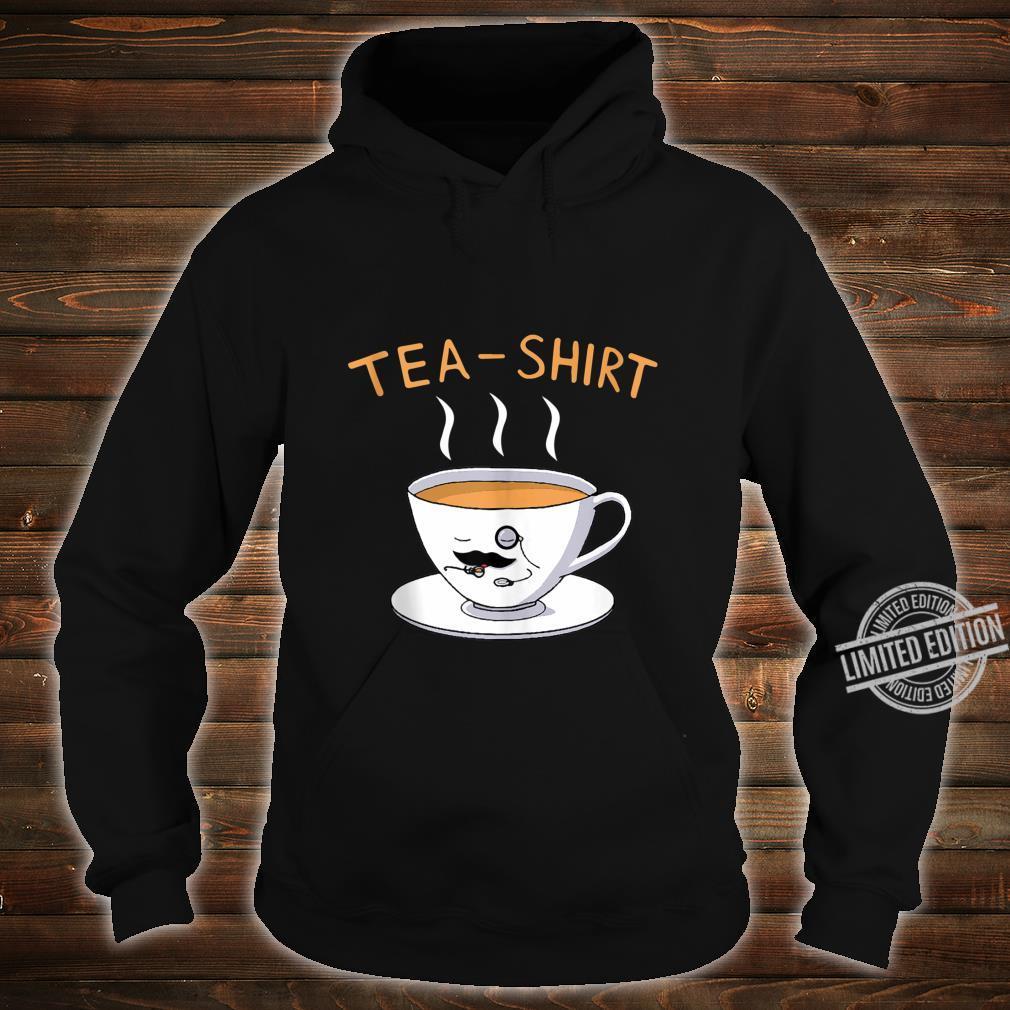 Teashirt Shirt hoodie