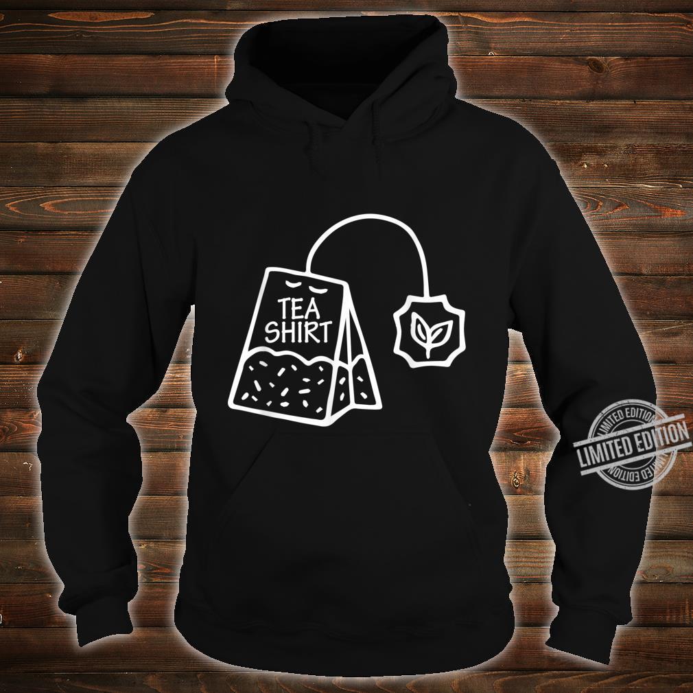 Tee Shirt Liebhaber Teesucht Teesüchtig ist Leben Tea Shirt hoodie
