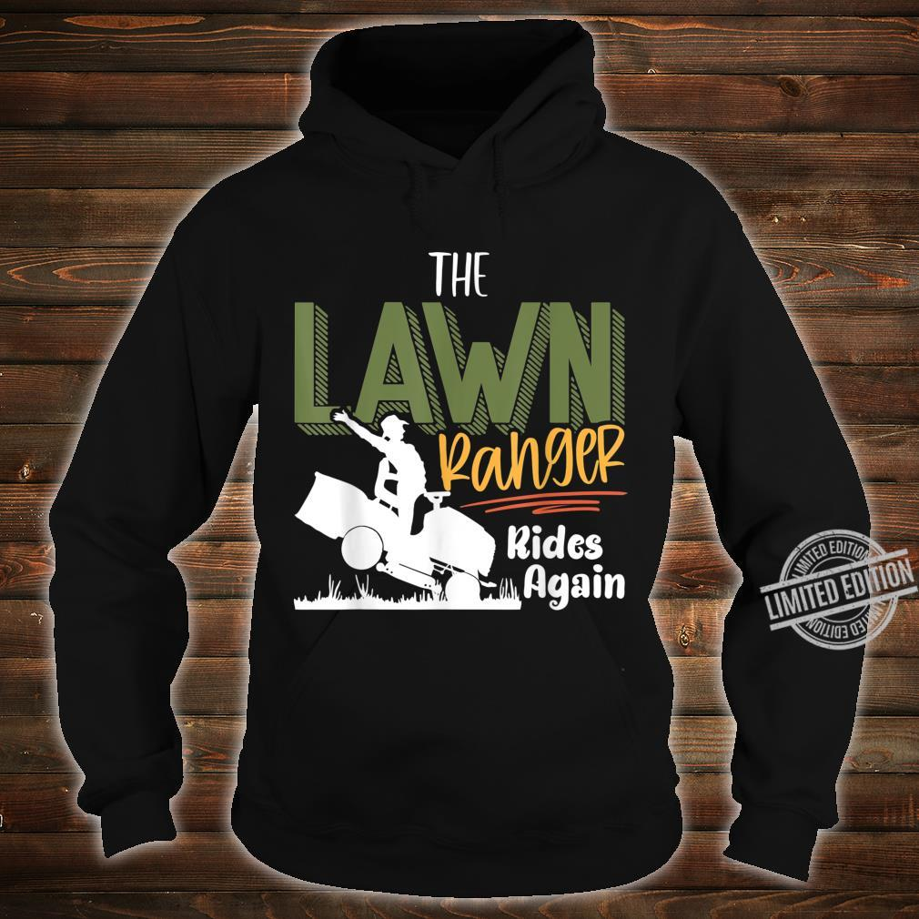 The Lawn Ranger Rides Again Mower Mowing Lawn Caretaker Shirt hoodie