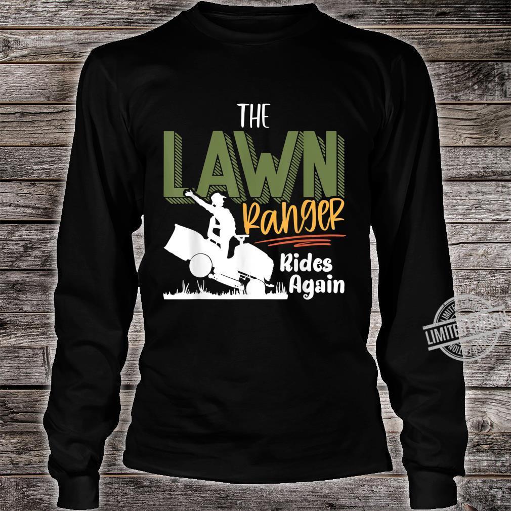 The Lawn Ranger Rides Again Mower Mowing Lawn Caretaker Shirt long sleeved